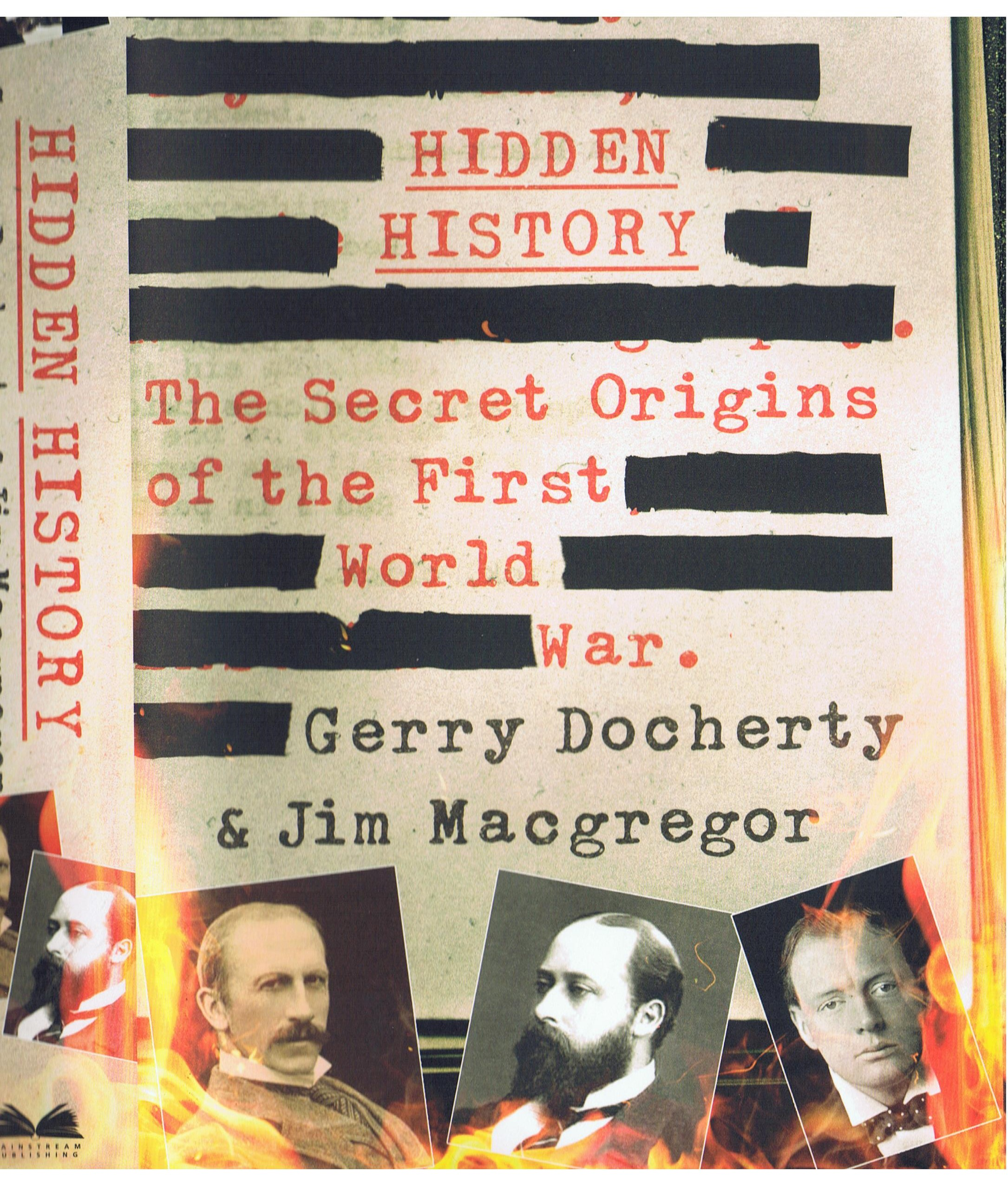 How to purchase Hidden History: The secret origins of the First World War by Gerry Docherty and Jim Macgregor