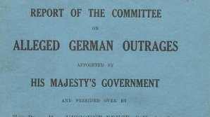 Bryce Report 12 May 1915 - Report of the committee on alleged German outrages