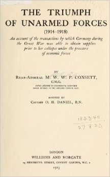 The Triumph of Unarmed Forces by Rear Admiral Consett