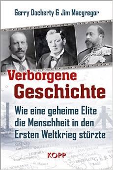Verborgene Geschichte geheime Menschheit Weltkrieg
