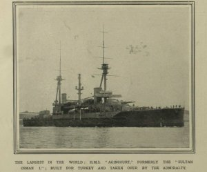 Sultan Osman I  built for Turkey  in 1914 but taken by the Royal Navy