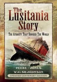 Cover of new  edition of The Lusitania Story - a 'Must Read'