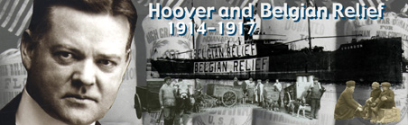 Herbert Hoover pictured masterfully against an image of 'Belgian Relief'