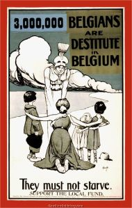 First World War poster for Relief in Belgium. Note the outrageous claim that 3,000,000 were destitute.