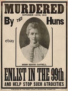 A British poster to entice recruits by using the propaganda driven by Edith Cavell's execution