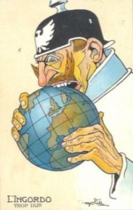 Typical cartoon representation of the Kaiser, the man blamed for war, trying to eat the world