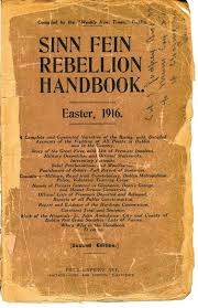 Typical of the establishment press, the Weekly Irish Times published this anti-uprising account, labelled Sinn Fein Rebellion to maintain the myth that the rebels were from that political movement.