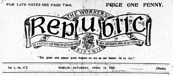 The Workers Republic, one of the newspapers banned in 1916.