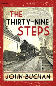 The Thirty-Nine Steps was written as an anti-German spy thriller