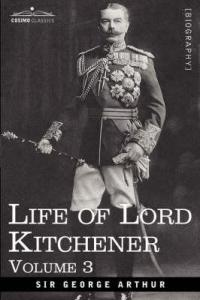 Front cover of Sir George Arthur's biography of his friend Lord Kitchener.