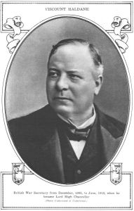 Richard Haldane was a very experienced and successful politician thrown to the wolves by 'spineless' Asquith.