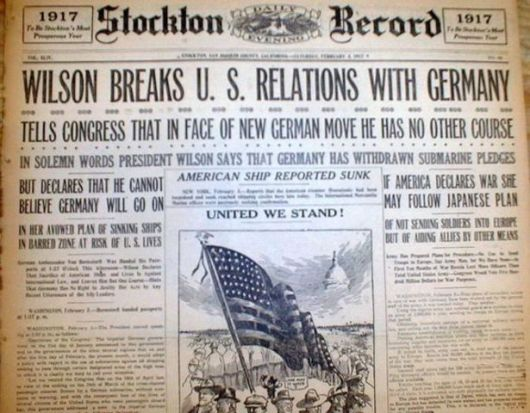 The Stockton Record's front coverage of Wilson's decision to break with Germany. Note the mention of one American ship reported sunk.